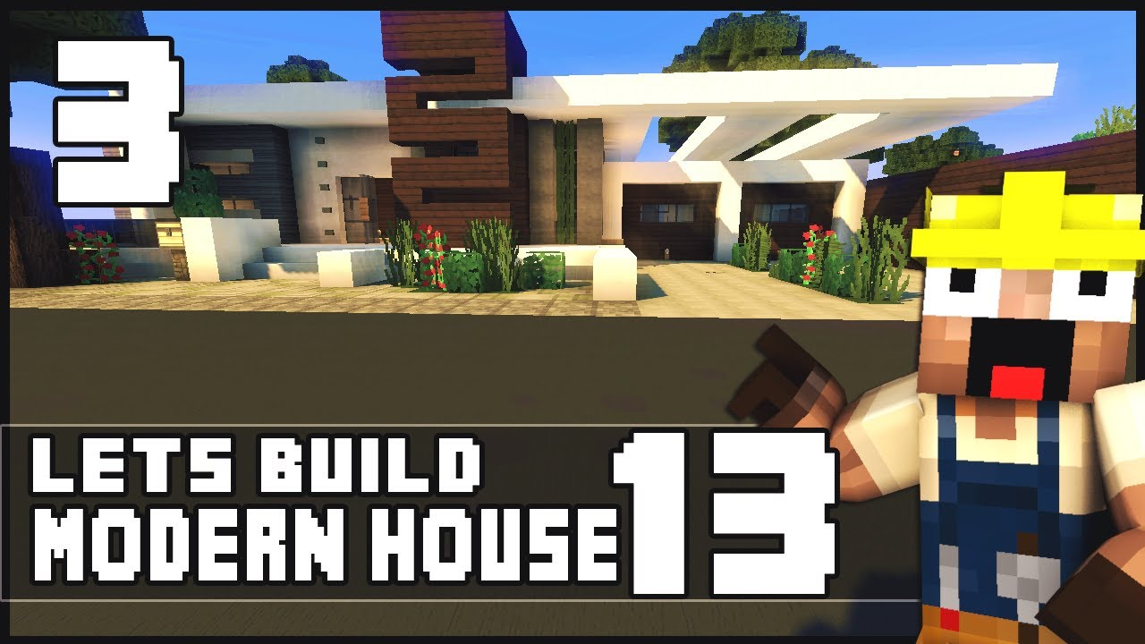 Minecraft Lets Build Modern House 13 Part 3 Download YouTube