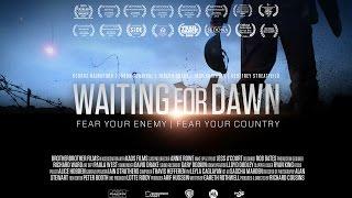 WAITING FOR DAWN  Multi-Award winning short film
