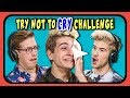 YouTubers React To Try Not To Cry Challenge  3