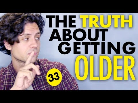 8 Truths About Getting Older (serious)