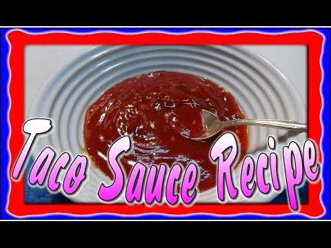 Taco Sauce Recipe