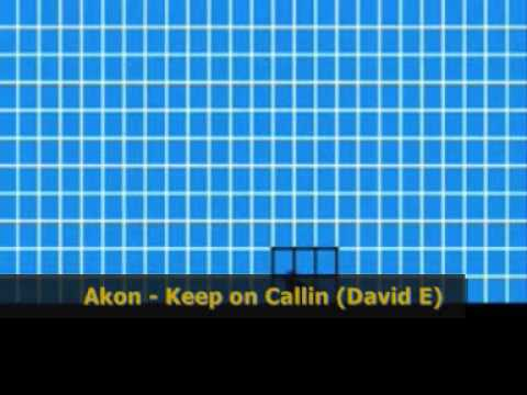 Akon - Keep on calling (David E remix)