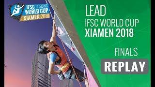 IFSC Climbing World Cup - Xiamen 2018 - Lead - Finals