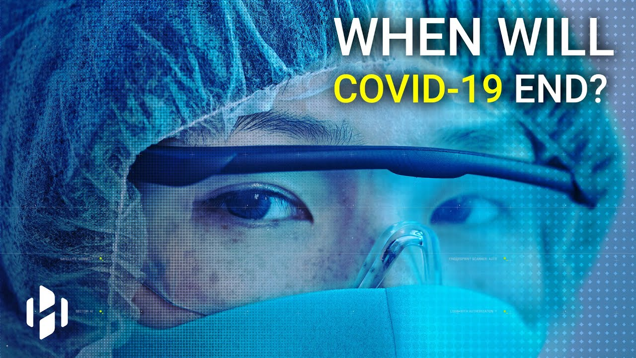 When will COVID-19 end?