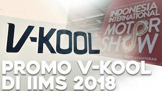 Promo V-Kool Di IIMS 2018 | GridOto | Videotorial