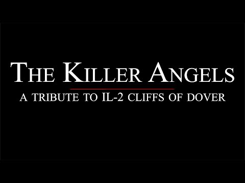 Il-2 Cliffs of Dover - The Killer Angels