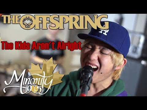 The Offspring - The Kids Aren't Alright [Full Band Cover by Minority 905] mp3