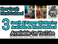 3 New South Hindi Dubbed Movies In 2019 | Available On YouTube