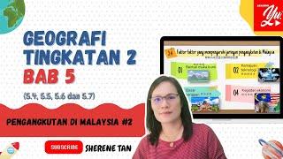 GEOGRAFI TINGKATAN 2 BAB 5:PENGANGKUTAN DI MALAYSIA (5.4,5.5,5.6,5.7)