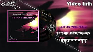 Lagu Cinta Terbaru Duet - Lotus Pink Rock (Tetap Bertahan)
