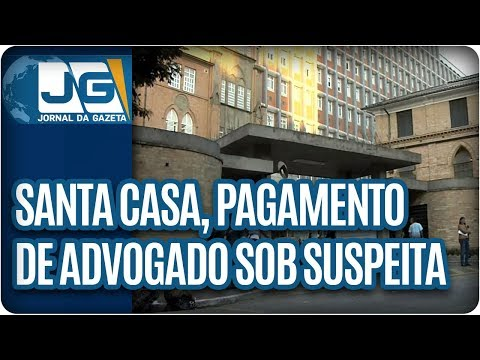 Pagamento para escritório de advocacia está sob suspeita na Santa Casa