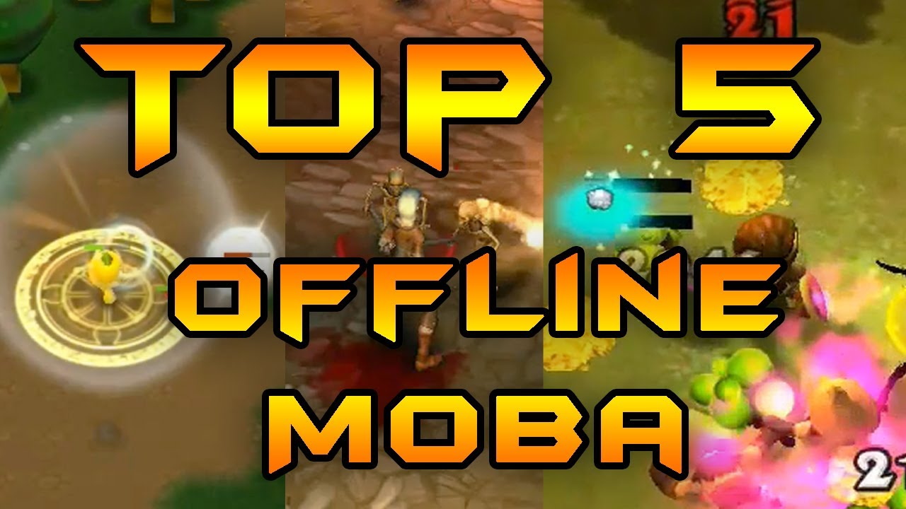 offline iphone games top 5 best free offline moba for android ios iphone 12731