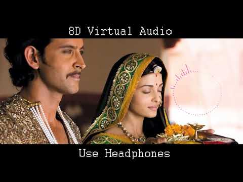 jashn-e-bahaara---jodhaa-akbar-(8d-virtual-audio)- use-headphones 