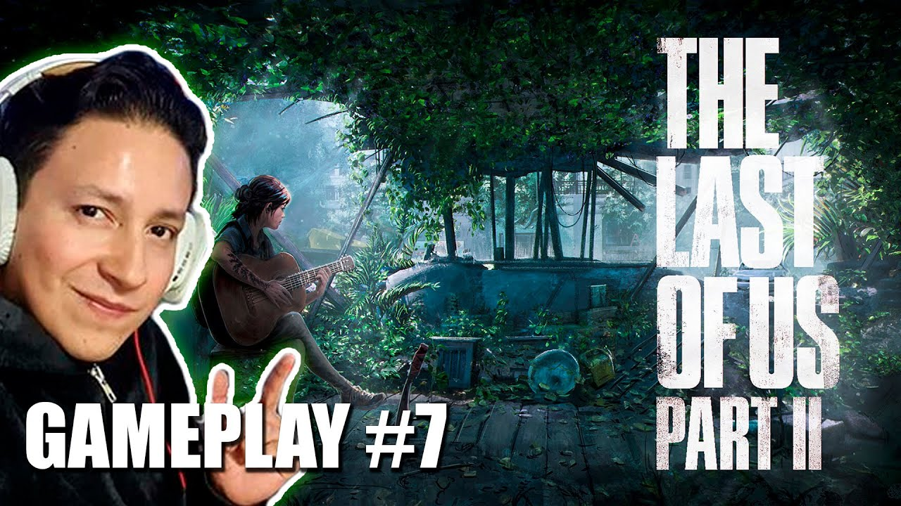 The Last of Us Part II con Criss Martell #7 (Explorando casas)