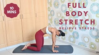 10 Minute Stretching - FULL BODY -Stress Relief & Recovery