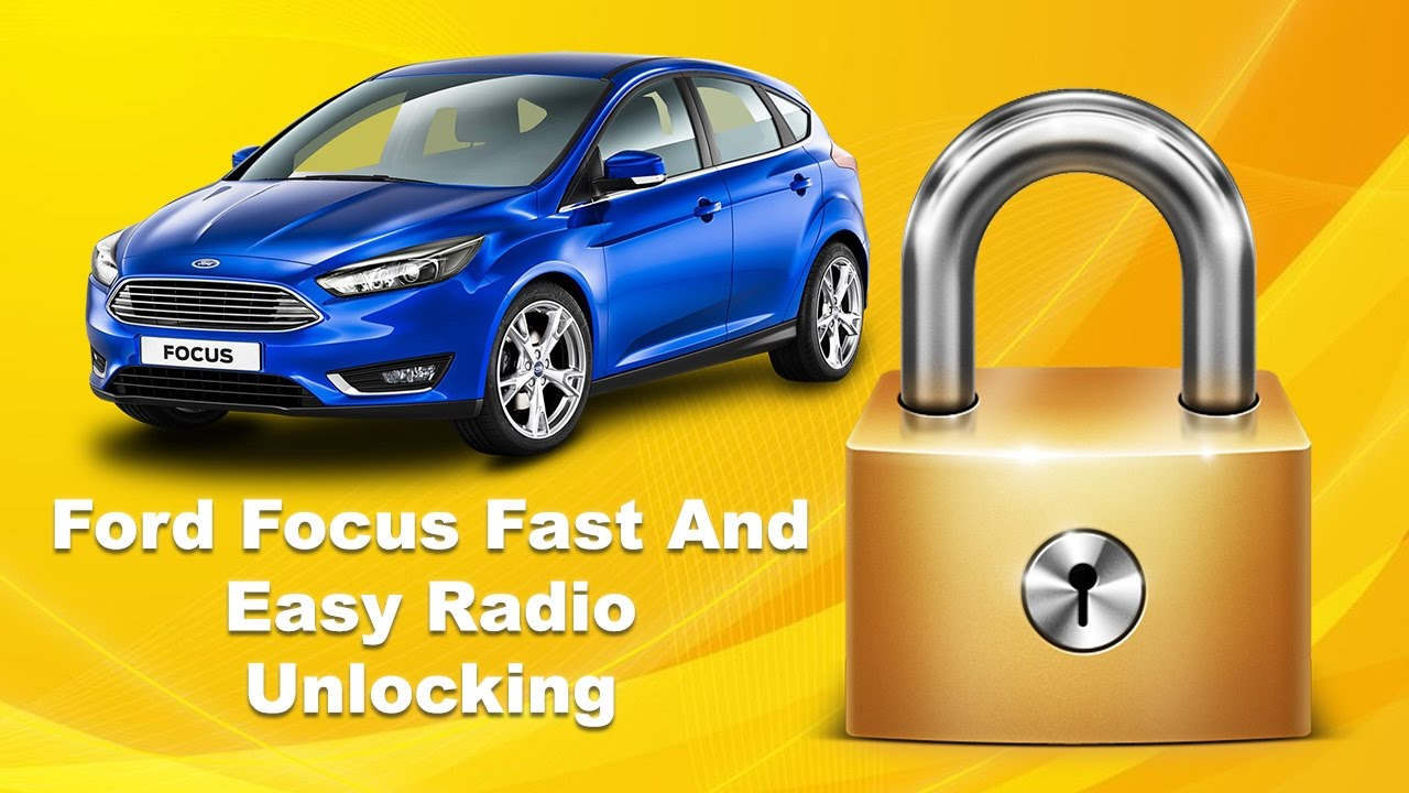 How To Unlock Ford Focus Radio Code Serial Fast Stereo 2012 Codes