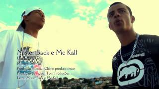 Mister Black e Mc Kall - A fuga (Video Clipe Oficial em HD)