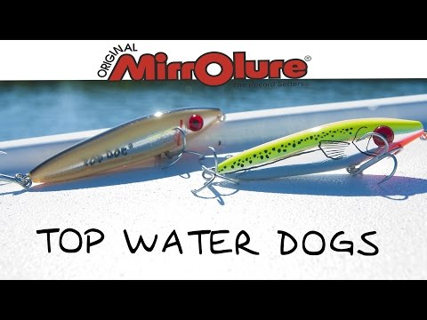 MirrOlure - Top Water Dogs