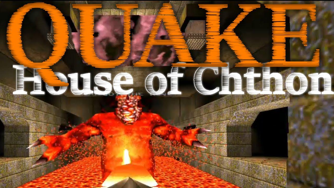 BOSS BATTLE! | Quake 1 | House of Chthon - YouTube Quake Chthon