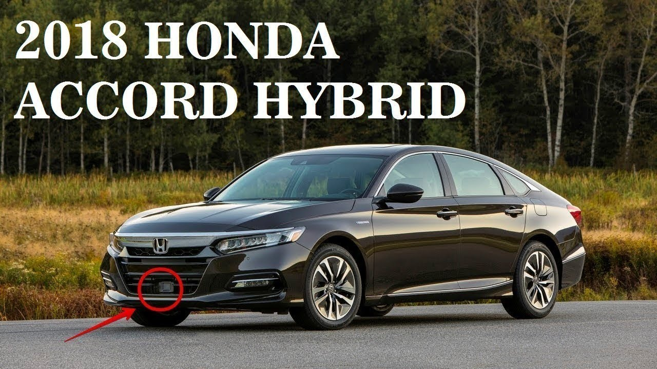 2018 Honda Accord Hybrid MPG Plus a Faster Turbo Engine  YouTube