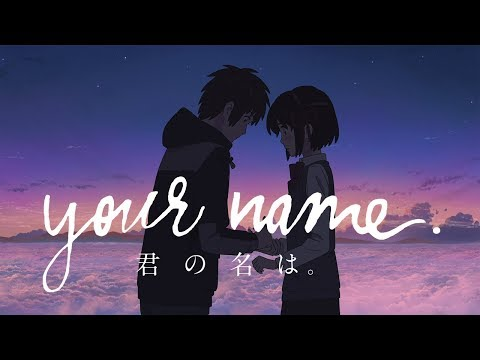Your Name  Radwimps Music