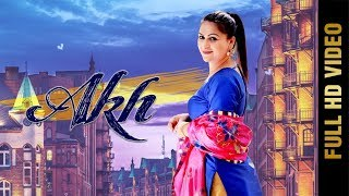 AKH (FULL HD) | KAUR MANDEEP | New Punjabi Song 2018 | Amar Audio