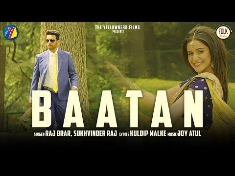 Baatan   Aam aadmi    Raj Brar   Joy Atul   Kuldip Malke   Latest Punjabi  Song 2018