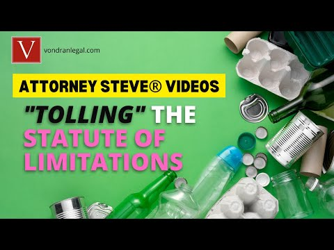 "How to ""Toll"" the Statute of Limitations by Attorney Steve®"