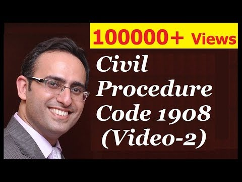 CPC 1908 [Video-2] - Aim & Scope of Civil Procedure Code 1908