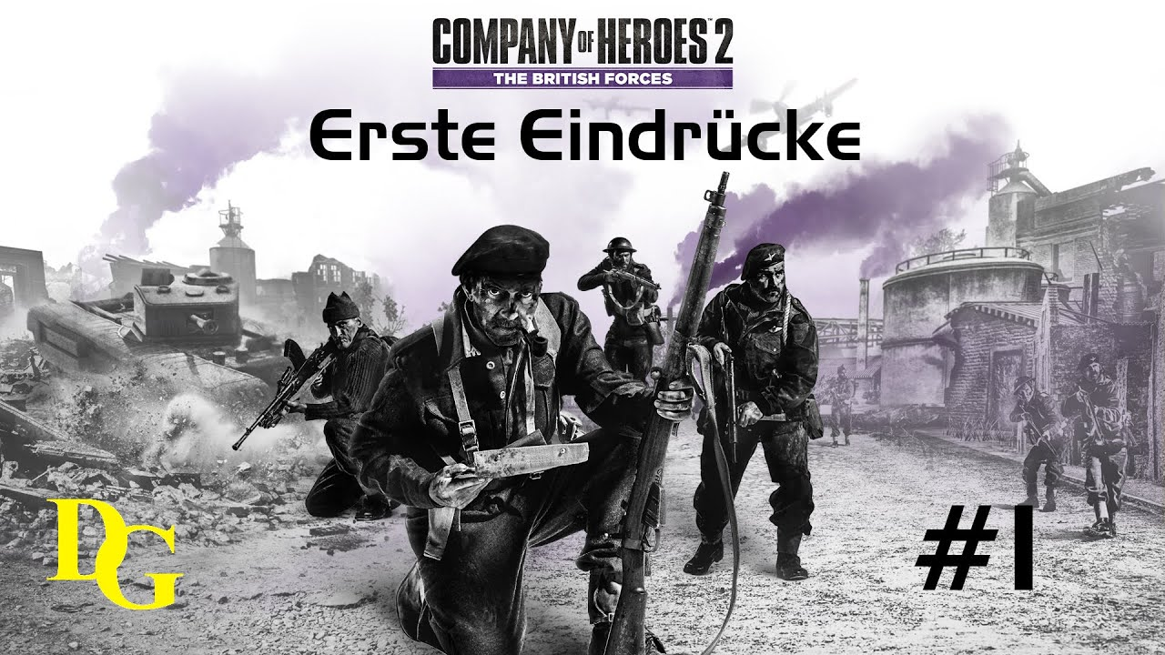company of heroes 2: the british forces #1 - erste eindrücke