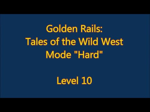Golden Rails: Tales of the Wild West Level 10  