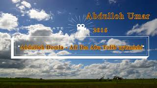 Abdulloh Domla Ali Ibn Abu Tolib Uylanishi
