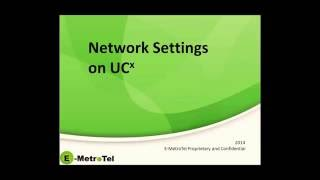 Network Settings for your UCx