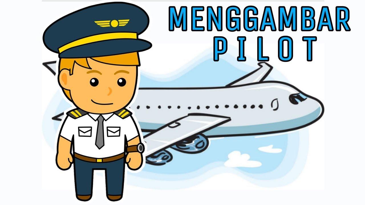 Cara Menggambar Pilot Dengan Cepat Dan Mudah Part 2