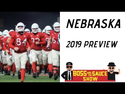 nebraska-cornhuskers-football-2019-|-big-10-west-division-preview-|-boss-and-da-sauce-show-ncaaf