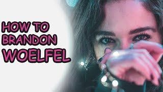 HOW TO BRANDON WOELFEL (FREE LIGHTROOM PRESET IN DESCRIPTION)