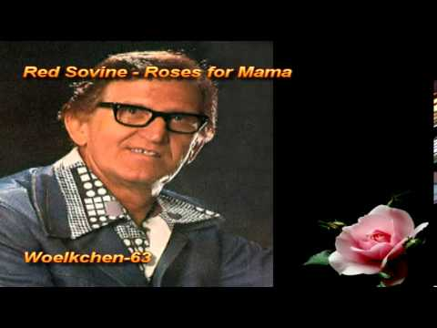 Red sovine roses for mama lyrics