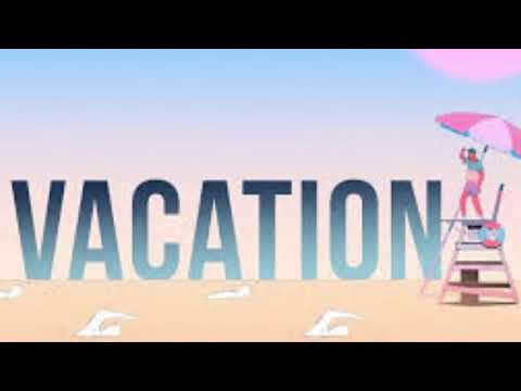 Dirty Heads - Vacation (One Hour Loop)
