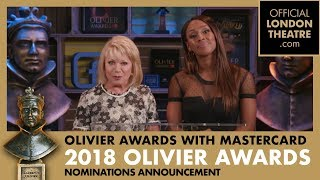 The Olivier Awards 2018 with Mastercard Nominations Announcement
