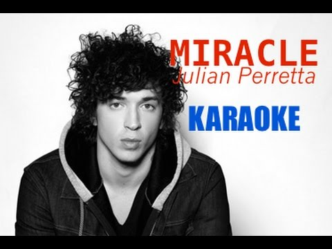 Julian Perretta - Miracle (instru) KARAOKE + PAROLES