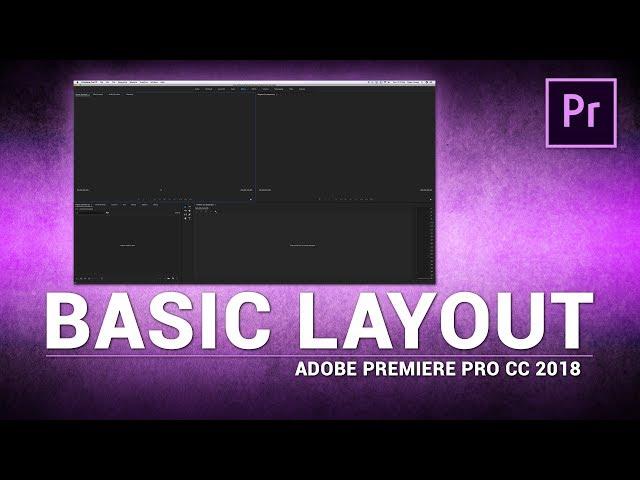 Adobe Premiere Pro / Basic Layout (Tutorial)