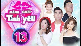 OFFICIAL   MẢNH GHÉP TÌNH YÊU - Tập 13 Full   Aqua Entertainment