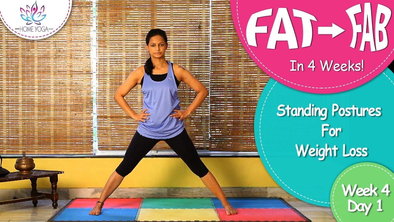 Lose Weight In 4 Weeks || Week 4 - Day 1 || Standing Postures