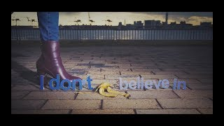 [Alexandros] - I Don't Believe In You (Lyric Video)