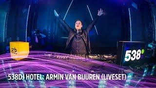 Armin van Buuren | Full liveset | 538DJ Hotel 2016