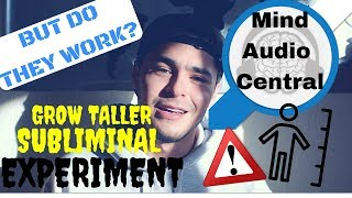 EXPERIMENT! Tested Audio Mind Central GROW TALLER Subliminal!