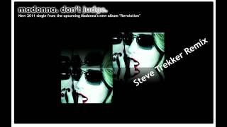 Download Steve Trekker feat. Madonna - Don't judge - NEW SONG 2017 (Steve Trekker Remix) MP3 song and Music Video