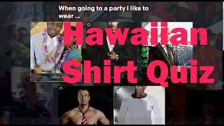 Take Our Hawaiian Shirt Quiz