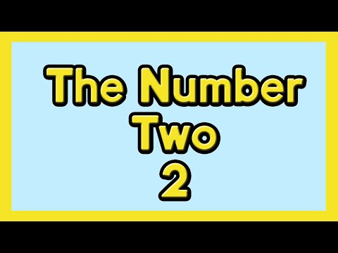 The Number Two for Kids, ESL and Children with Autism | Number Recognition for kids