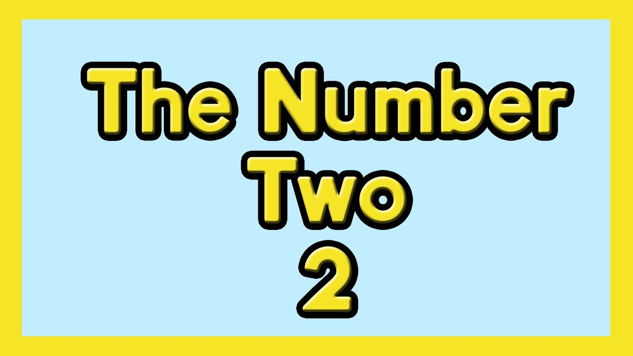The Number Two for Kids ESL and Children with Autism